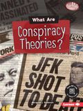 What Are Conspiracy Theories?