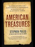 American Treasures: The Secret Efforts to Save the Declaration of Independence, the Constitution, and the Gettysburg Address