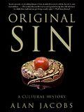 Original Sin: A Cultural History