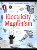 Electricity and Magnetism (Usborne Understand Science)