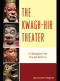 Kwaghhir Theater: A Weapon Forpb