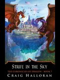The Chronicles of Dragon: Strife in the Sky (Book 7)