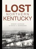 Lost Northern Kentucky