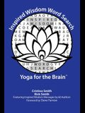 Inspired Wisdom Word Search: Yoga for the Brain