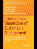 International Dimensions of Sustainable Management: Latest Perspectives from Corporate Governance, Responsible Finance and Csr