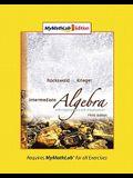 Intermediate Algebra with Applications & Visualization, Mylab Math Edition