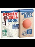 The Pinky Ball Book & the Pinky Ball [With Pink Rubber Ball]