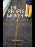 The People Mover: The secret to effortless faith