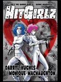 Hit Girlz: A Funny Mystery Crime Thriller Graphic Novel for Teens (Humorous Mystery Books for Teens)