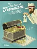The Big Book of Treasures: The Most Amazing Discoveries Ever Made and Still to Be Made