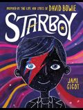 Starboy: Inspired by the Life and Lyrics of David Bowie