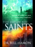 The Day of the Saints: Equiping Believers for Their Revolutionary Role in Ministry