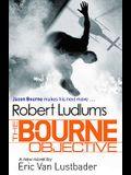 Robert Ludlum's the Bourne Objective (Jason Bourne Novels)