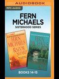 Fern Michaels Sisterhood Series: Books 14-15: Razor Sharp & Vanishing ACT