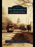 Old Sacramento and Downtown