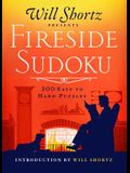 Will Shortz Presents Fireside Sudoku: 200 Easy to Hard Puzzles: Easy to Hard Sudoku Volume 1