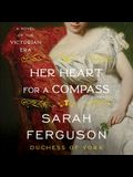 Her Heart for a Compass Lib/E