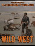 The Book of Random Tables: Wild West: 26 1D100 Random Tables for Tabletop Role-Playing Games