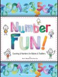 Number Fun!: Counting and Numbers for Babies and Toddlers