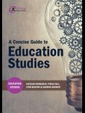 A Concise Guide to Education Studies