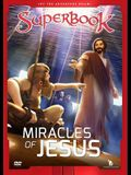 The Miracles of Jesus, Volume 9: True Miracles Come Only from God