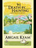 Death By Haunting: A Josiah Reynolds Mystery 7