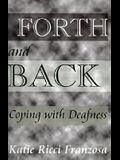 Forth and Back: Coping with Deafness