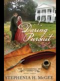 A Daring Pursuit: The Accidental Spy Series, Book Three