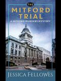 The Mitford Trial: A Mitford Murders Mystery