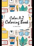 Color A-Z Coloring Book for Children (6x9 Coloring Book / Activity Book)