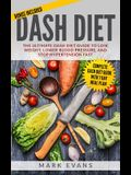 DASH Diet: The Ultimate DASH Diet Guide to Lose Weight, Lower Blood Pressure, and Stop Hypertension Fast (DASH Diet Series) (Volu