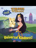 Universal Kindness! (DC Super Heroes: Wonder Woman)