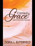 Carried by Grace: A guide for mothers of victims of sexual abuse