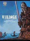 Vikings: Scandinavia's Ferocious Sea Raiders