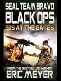 Seal Team Bravo: Black Ops - Isis at the Gates