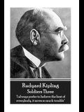Rudyard Kipling - Soldiers Three: 'i Always Prefer to Believe the Best of Everybody, It Saves So Much Trouble''