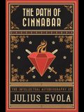 The Path of Cinnabar: The Intellectual Autobiography of Julius Evola