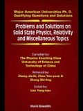 Problems and Solutions on Solid State Physics, Relativity and Miscellaneous Topics