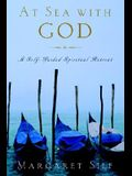 At Sea with God: A Self-Guided Spiritual Retreat