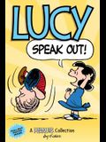 Lucy: Speak Out! (Peanuts Amp Series Book 12), Volume 12: A Peanuts Collection