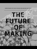 The Future of Making