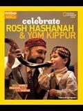 Celebrate Rosh Hashanah and Yom Kippur: With Honey, Prayers, and the Shofar