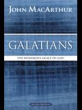Galatians: The Wondrous Grace of God