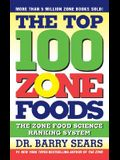 The Top 100 Zone Foods: The Zone Food Science Ranking System