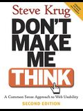 Don't Make Me Think: A Common Sense Approach