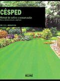 Césped: Manual de cultivo y conservación (Expert series) (Spanish Edition)