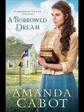 A Borrowed Dream