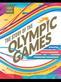 Story of the Olympic Games: Athletes, Record Breakers, Tournament Highlights