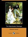 The Manchester Marriage (Dodo Press)