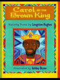 Carol of the Brown King: Nativity Poems